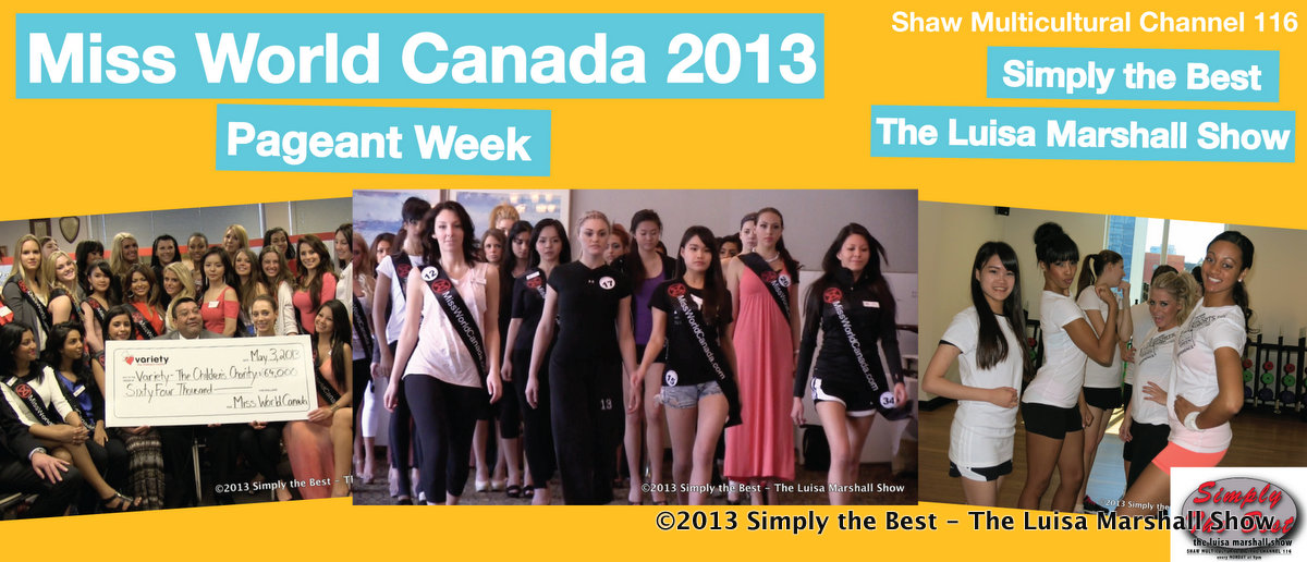Featured - Miss World Canada 2013 Pageant Week