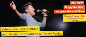 Featured--Valentines-Love-Music-Timmy-Pavino-Glisten-Productions-Simply-the-Best-TV-Luisa