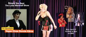 Featured-Bonnie-Kilroe-Vegas-Divas-Simplyt-the-Best-Luisa-Marshall-Show