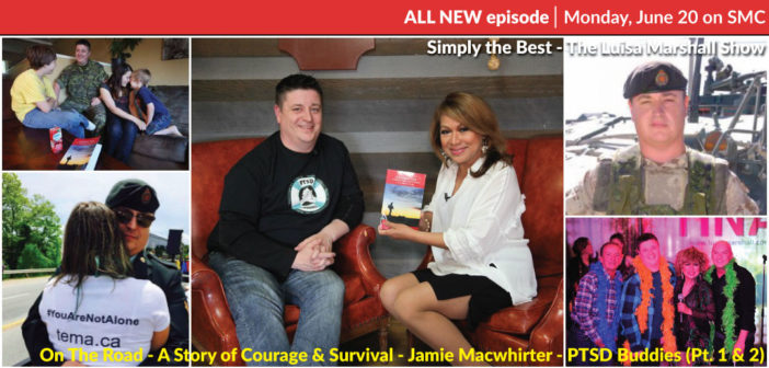 ON THE ROAD – A Story of Courage & Survival – Jamie Macwhirter – PTSD Buddies (Pt. 1 & 2)