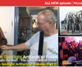 On Spotlight: Artifacts of Freedom (Part 2)