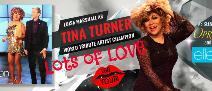 LOTS OF LOVE Tour 2017 – Luisa Marshall as Tina Turner