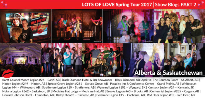 Lots of Love Spring Tour 2017 Blogs: Part 2 (Alberta & Saskatchewan)