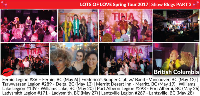 Lots of Love Spring Tour 2017 – Blogs: Part 3 (BC)